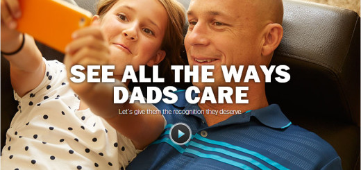 Real Dad Moments by Dove Men Care